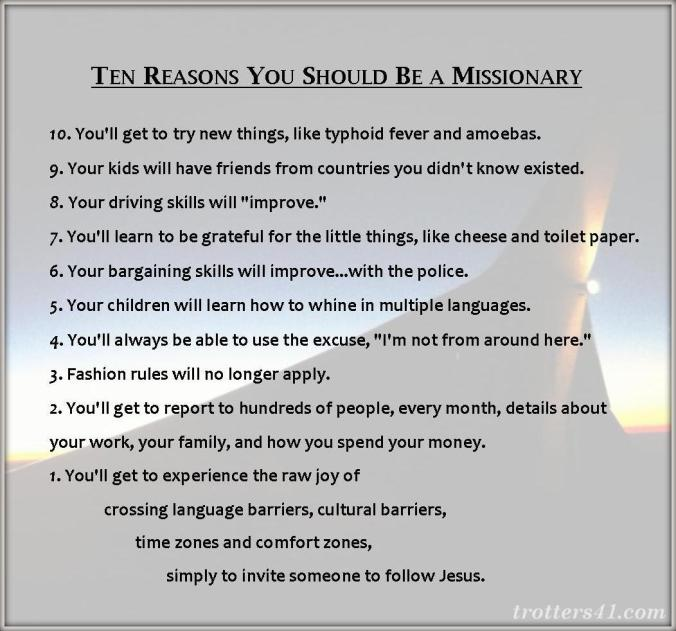 Ten Reasons You Should Be a Missionary