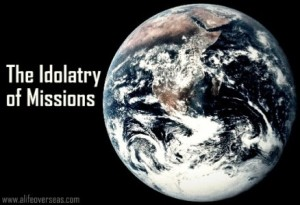 idolatry-of-missions1-438x300