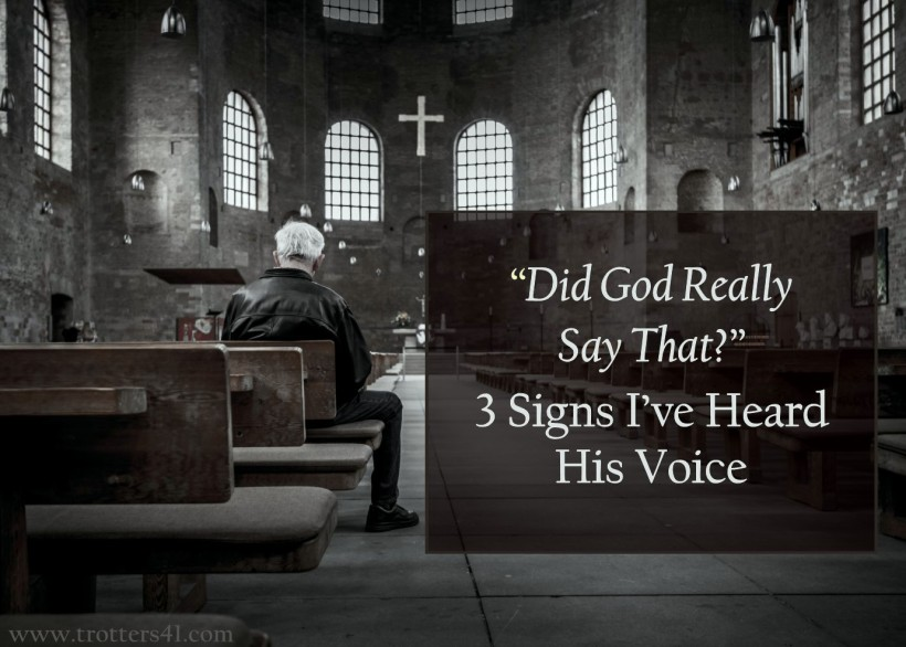 """Did God Really Say That?"""" — Three Signs I've Heard His Voice 